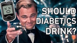 Diabetes and ALCOHOL?