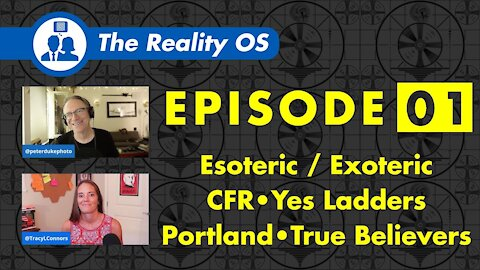 The Esoteric vs The Exoteric, Yes Ladders, The CFR, Portland, and True Believers