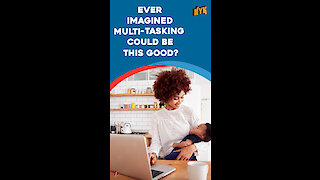 Top 4 Benefits Of Multi-tasking *