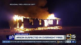 Arson suspected in overnight Casa Grande fires - Video