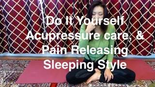 How to sleep & do self-acupressure for Acute Low Back Pain No.2 - Video