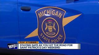 Michigan State Police focusing on drunk driving during St. Patrick's Day - Video