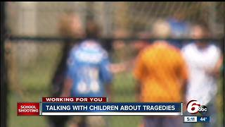 Talking with children about tragedies like the school shooting in Florida - Video