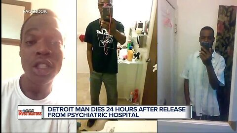 A Detroit psychiatric hospital released him Thursday, he took his life Friday