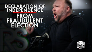 Alex Jones Declares Independence from the Fraudulent Election