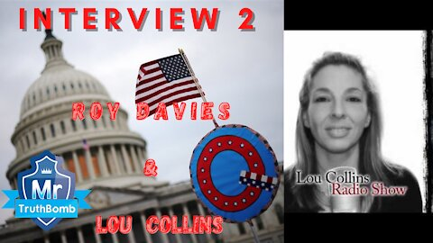 MrTruthBomb - Interview 2 - Lou Collins Show Ft. Roy Davies - February 17th 2021