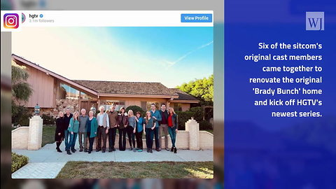 HGTV Has Officially Kicked Off 'A Very Brady Renovation' with Original Cast