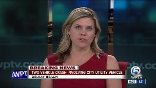 Two-vehicle crash involving Delray city vehicle - Video