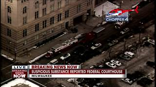 Suspicious substance reported at Milwaukee's Federal Courthouse - Video