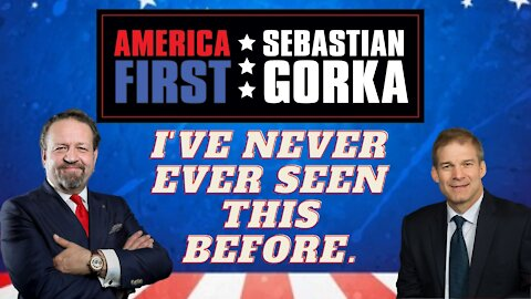 I've never ever seen this before. Congressman Jim Jordan with Sebastian Gorka on AMERICA First