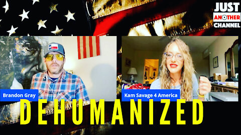 DEHUMANIZED: They're coming for us all.