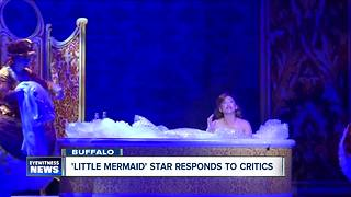 'Little Mermaid' star talks criticism - Video