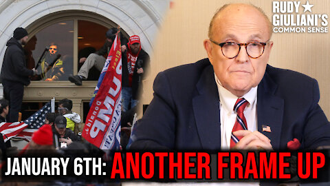 January 6th: ANOTHER FRAME UP | Rudy Giuliani | Ep. 102