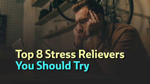 Top 8 Stress Relievers You Should Try