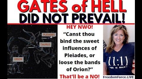 The GATES of HELL DID NOT PREVAIL! Pleiades & Orion Nat'l Day of Prayer