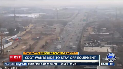 "CDOT says, ""Stay off the equipment!"""