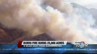 Burro fire burns 25,355 acres, 19 percent contained