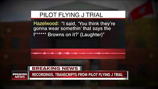 'Vile' and 'despicable'  Pilot Flying J recordings - Video