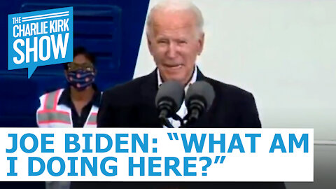 "Joe Biden: ""What Am I Doing Here?"""