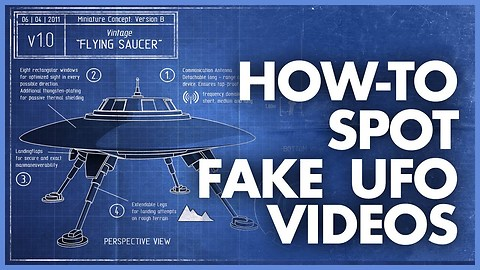 How To Spot Fake UFO Videos?
