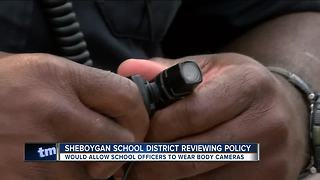 Sheboygan school officers to wear body cameras - Video