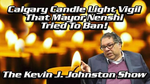 Night Time Tiki Torch and Candle Light Vigil In Calgary with Kevin J Johnston and Artur Pawlowski