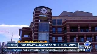 Using movies and music to sell luxury homes