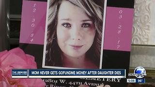 Mother who lost daughter to colon cancer claims family member hoarding GoFundMe money