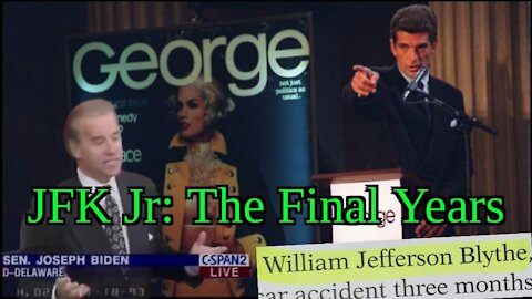 5/3/20 JFK Jr. - The Final Years
