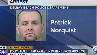 Police make third arrest in patient brokering case - Video