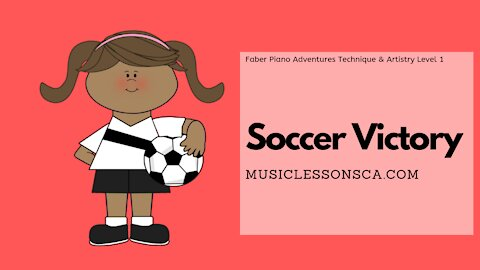 Piano Adventures Technique & Artistry Level 1 - Soccer Victory