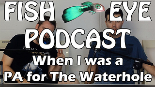 Fisheye Podcast - When I was a PA and Pissed Off Patrick J. Adams - Video