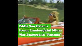 "Eddie Van Halen's Iconic Lamborghini Miura Was Featured in ""Panama"""
