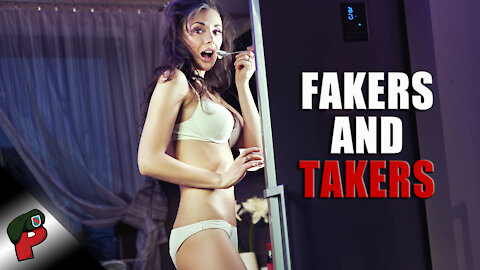 Fakers and Takers | Popp Culture