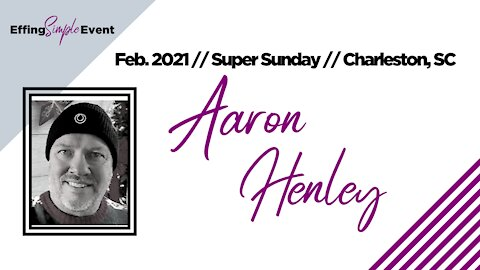 AARON HENLEY - Daily Method of Operations // Super Sunday February 2021