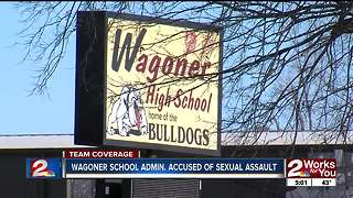 Wagoner High School administrator accused of sexual assault - Video