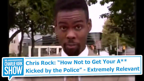 "Chris Rock: ""How Not to Get Your A** Kicked by the Police"" - Extremely Relevant"