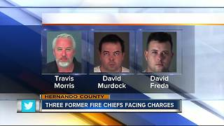 Three former fire chiefs facing charges