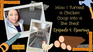 How I Turned a Chicken Coop into a She Shed   Episode 4: Flooring