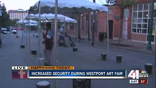 As Westport Art Fair begins, expect to see extra security in entertainment district - Video