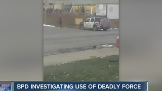 BPD investigating use of deadly force - Video