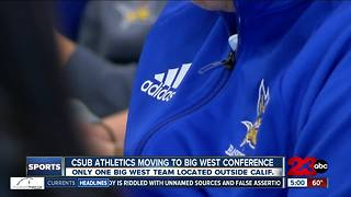 CSUB Athletics to Make Move to Big West Conference - Video