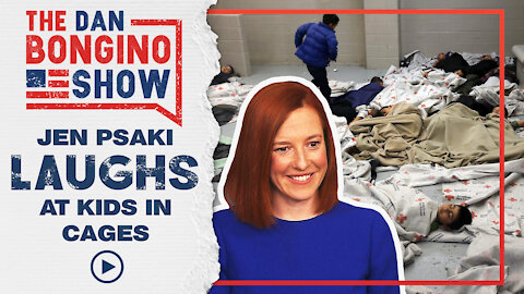 Jen Psaki Laughs at Kids in Cages Crisis