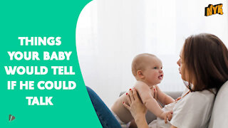 What If Babies Could Speak