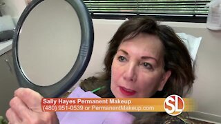 Sally Hayes offers her 3 decades of experience with permanent makeup to you!