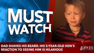 Dad shaves his beard. His 5-year-old son's reaction to seeing him is hilarious