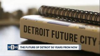 Detroit Future City looks forward to a future 100 years after the 1967 riots - Video
