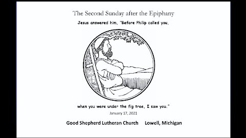 Second Sunday after The Epiphany, Jan 17 2021