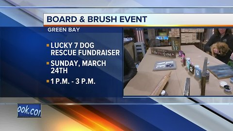 Board & Brush Green Bay partnering with Lucky 7 Dog Rescue for a fundraiser