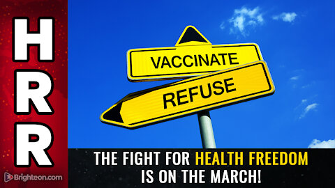 The fight for health FREEDOM is on the march!